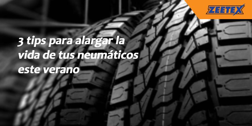 3 tips para alargar la vida de tus neumáticos este verano